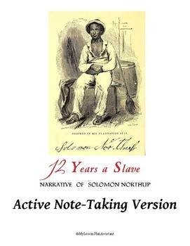 12 Years a Slave w/ 2 Note-Taking Versions