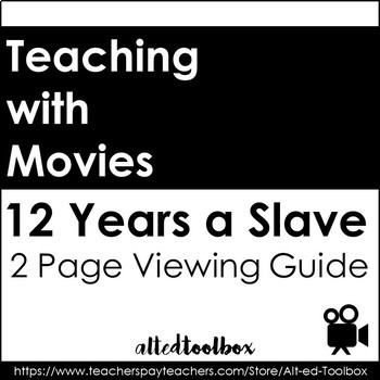 12 Years a Slave Viewing Guide