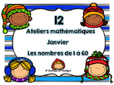 12 ateliers mathématiques Janvier les nombres de 1 à 60