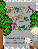 Grandpa's Apple Trees:  An Original Circular Story