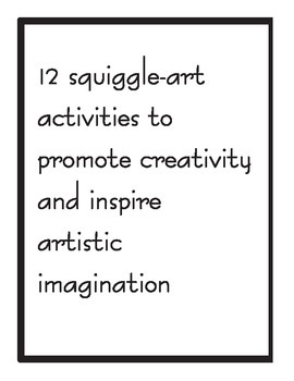 12 squiggle-art activities to promote creativity