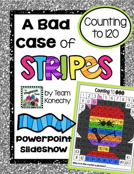 120 Chart - A Bad Case of Stripes