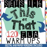120 ELA Warm-Ups or Bell Ringers! Morning Work! (Google Cl