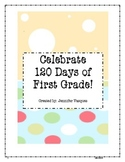 120 Days in First Grade!