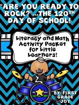 120th Day of School: 120 Days of Non-Stop Rocking!