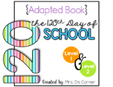 120 Days of School Adapted Books { Level 1 and Level 2 } 1