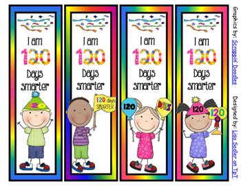 120 Days of School Bookmarks - 4 Designs -2 sayings to choose from