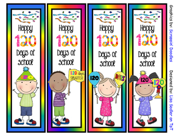 120 Days of School Bookmarks - 4 Designs -2 sayings to cho