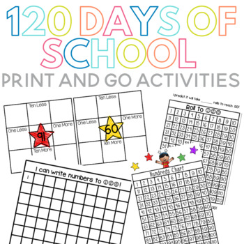 120 Days of School Print and Go Activities