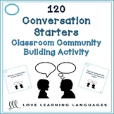 120 ESL - ELL conversation starters for community building in the classroom