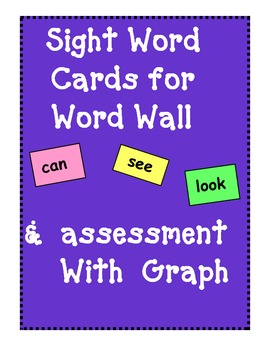 120 Word Wall Word Cards and Assessment with Goal Setting Graph