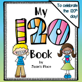 120th Day of School Book and Activities