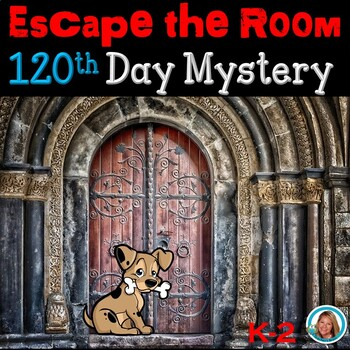 120th Day of School Activities Escape Room | FIRST GRADE