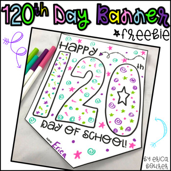 120th Day of School Banner Freebie!