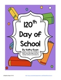 120th Day of School Celebration Pack