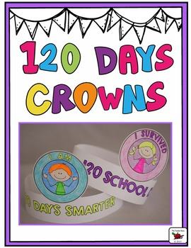 120th Day of School Crowns