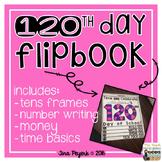 120th Day of School Flipbook