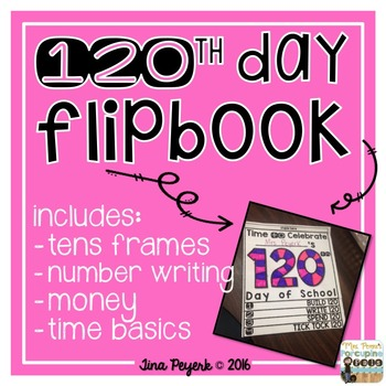 120th Day of School Flipbook