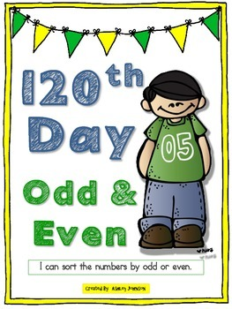 120th Day of School Odd and Even Sort