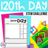120th Day of School STEM Challenge
