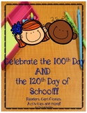 120th and 100th Day of school Readers, Certificates, Activ