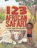 123 African Safari: A Kids Yoga Counting Book