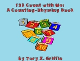 123 Count with Me: A Counting-Rhyming Book