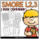 123 Make a S'more with Me Book Companion [ Smore Recipe, Craft, Writing + More ]