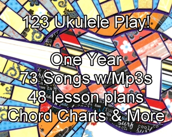 123 Ukulele Play! - a one-year curriculum for teaching beginning ukulele