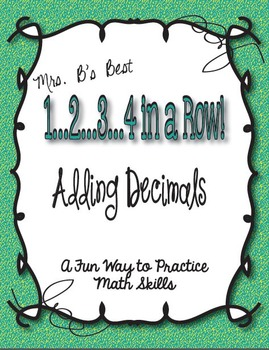 1..2..3..4 in a Row Math Game! Adding Decimals