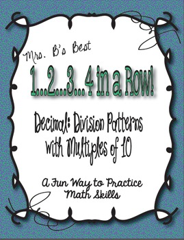 1..2..3..4 in a Row Math Game! Decimal: Division with Multiples of 10