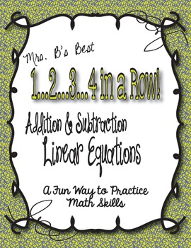 1...2...3...4 in a Row Math Game!  Linear Equations:  Addition & Subtraction