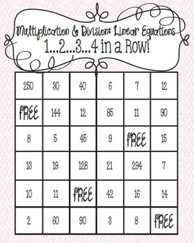 1...2...3...4 in a Row Math Game!  Linear Equations:  Multiplication & Division
