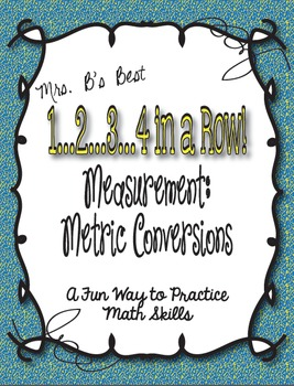 1...2...3...4 in a Row Math Game!  Measurement:  Metric Co