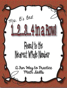1..2..3..4 in a Row Math Game! Round to the Nearest Whole Number