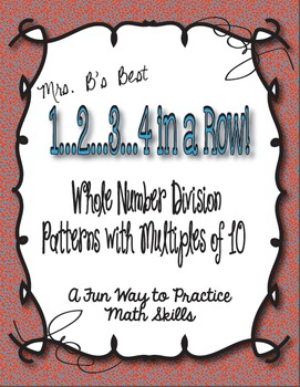 1..2..3..4 in a Row Math Game! Whole Number Division with Multiples of 10