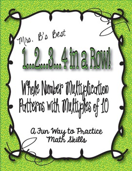 1..2..3..4 in a Row Math Game! Whole Number Multiplication with Multiples of 10