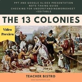 US History 13 Colonies PPT, Notetaking & Checking for Unde