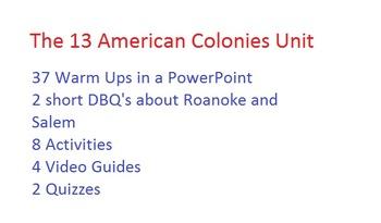 13 American Colonies Unit:  37 warm ups, DBQ's, 8 Activities, Quizzes