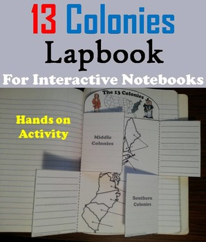 Colonial America: The Thirteen Colonies Interactive Notebook Foldable Activity