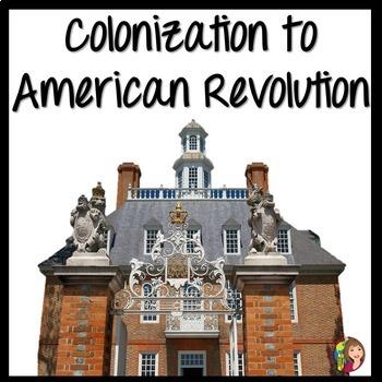 Colonization to American Revolution Bundle of Activities