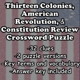13 Colonies, American Revolution, & Constitution
