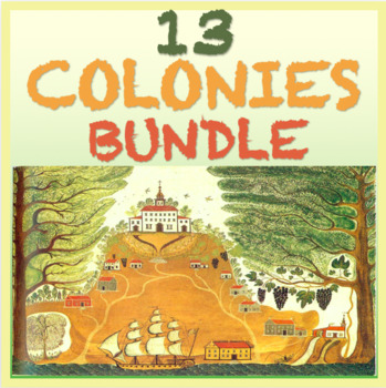 13 Colonies Bundle: Geography, Jamestown, New England, Middle Colonies (CCLS)
