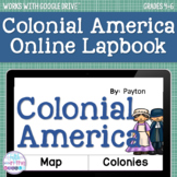 13 Colonies/Colonial America ONLINE Interactive Notebook -