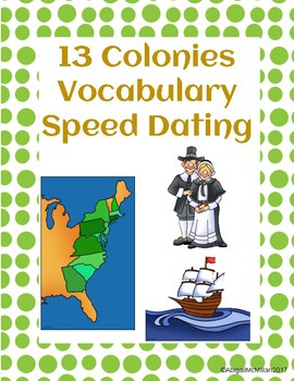 13 Colonies / Colonial America Vocabulary Speed Dating