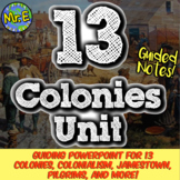 13 Colonies Notes: Guided Notes & PowerPoint for Colonialism and Colonization!
