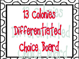 13 Colonies Differentiated Choice Board