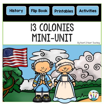 13 Colonies Activities: Mini-Unit with 13 Colonies Flip Book
