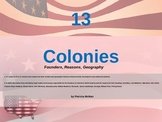 13 Colonies (Founders, Reasons, Geography)
