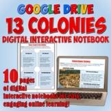 13 Colonies Google Drive Interactive Notebook